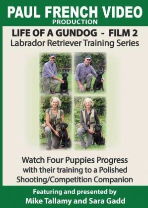 "Mike Tallamy & Sarah Gadd's ""Life of  a Gundog - Film 2: Labrador Retriever Training Series"" DVD"