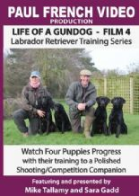 Mike Tallamy & Sarah Gadd's 'Life of a Gundog - Film 4: Labrador Retriever Training Series' DVD